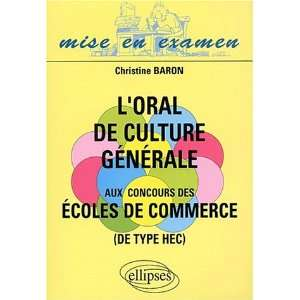 Oral de culture generale ecole de commerce Baron 9782729814915