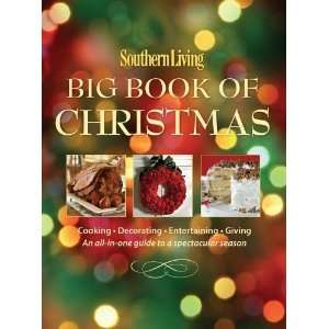 Southern Living Big Book of Christmas Cooking, Decorating