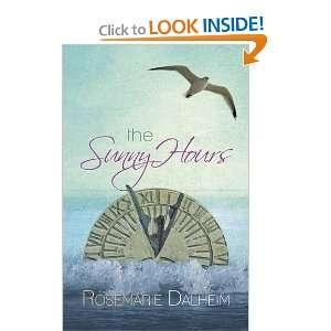 The Sunny Hours (9781780031231) Rosemarie Dalheim Books