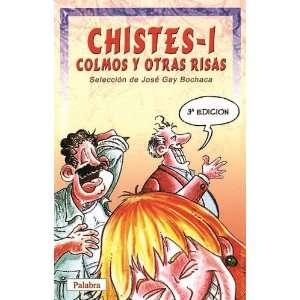 Chistes, Colmos y Otras Risas   1 (Spanish Edition