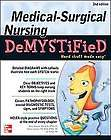 Medical Surgical Nursing Demystified by Jim Keogh, Donna Jackson and