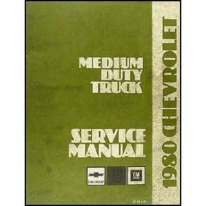1980 Chevrolet Medium Duty Truck Repair Shop Manual