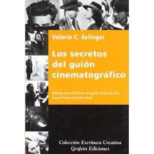 Los secretos del guion cinematografico Metodo para