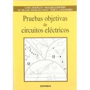 Pruebas Objetivas de Circuitos Electricos (Spanish Edition