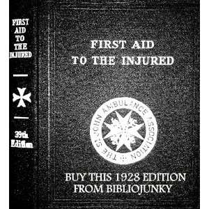 First Aid to the Injured: ST. JOHN AMBULANCE: Books