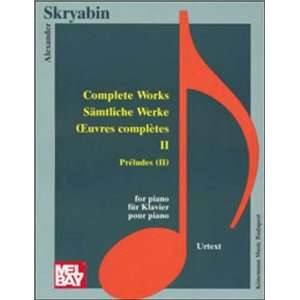 Preludes II (Music Scores) (9789638303745): Alexander Skrjabin: Books