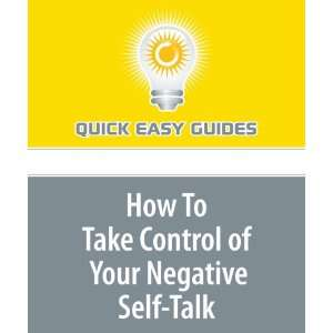 How To Take Control of Your Negative Self Talk: Take