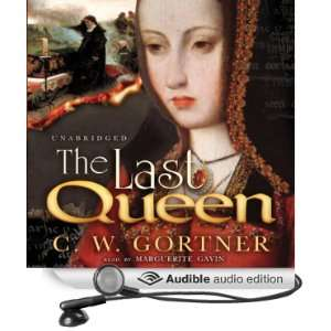 The Last Queen: A Novel of Juana La Loca (Audible Audio