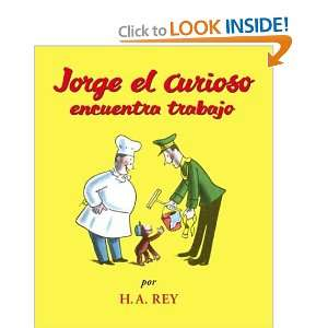 Jorge el Curioso encuentra trabajo (Spanish Edition