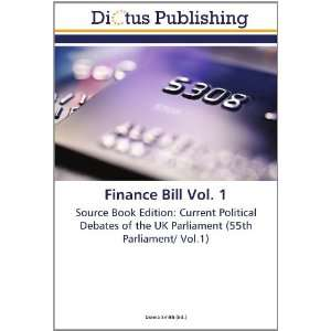 Finance Bill Vol. 1: Source Book Edition: Current