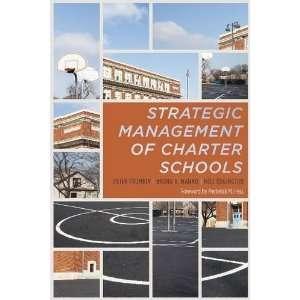 The Strategic Management of Charter Schools Frameworks