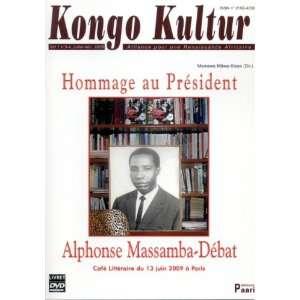hommage au president alphonse massamba debat (livre+dvd