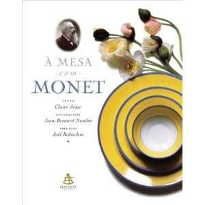 A Mesa Com Monet   Les Carnets de Cuisine de Monet (Em