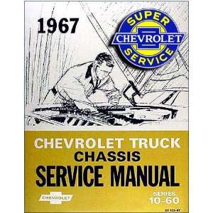 1967 Chevy Chevrolet Truck Repair Shop Service Manual 67