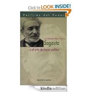 Sagasta o el arte de hacer política (Spanish Edition): José Ramón