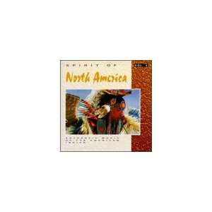 Spirit of North America American Indian Various Artists