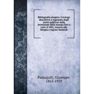 stampa fino a tutto il 1891, intorno alla Etiopia e regioni limitrofe