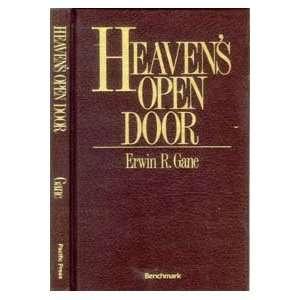 Heavens Open Door (9780816307807): Erwin R. Gane: Books