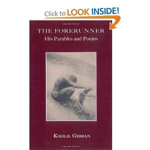 : His Parables and Poems (9781585092864): Kahlil Gibran: Books