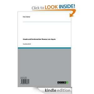 Gnade und Verdienst bei Thomas von Aquin (German Edition) Peter