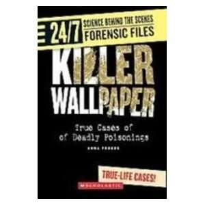 Killer Wallpaper True Cases of Deadly Poisonings (24/7