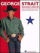 GEORGE STRAIT   LATEST GREATEST SHEET MUSIC SONG BOOK
