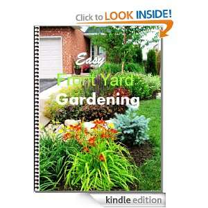 Easy Front Yard Gardening: Shirley Lise:  Kindle Store