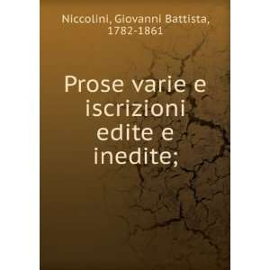 inedite; Giovanni Battista, 1782 1861 Niccolini  Books
