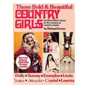Those Bold and Beautiful Country Girls  An Illustrated