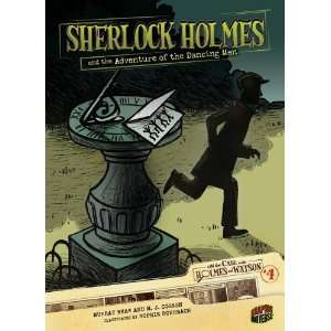 the Dancing Men (On the Case with Holmes & Watson) [Library Binding