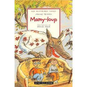 Mamy loup (French Edition) (9782742745326) Janine Teisson