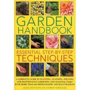 guide to planting, planning, pruning, low maintenance gardening