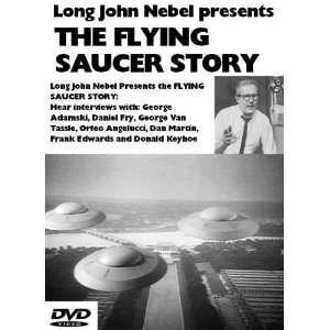 com Long John Nebel presents The Flying Saucer Story long John Nebel