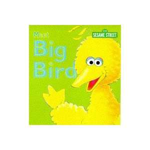 Sesame Street: Meet Big Bird Pb (Sesame Street Mini Books