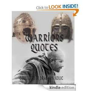 Warriors Quotes Dragan Nikolic, James Logsdon  Kindle