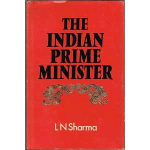 The Indian Prime Minister Office and Powers Lal Narain