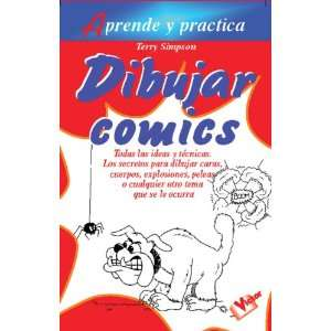Dibujar Comics (Aprende Y Practica / Learn and Practice
