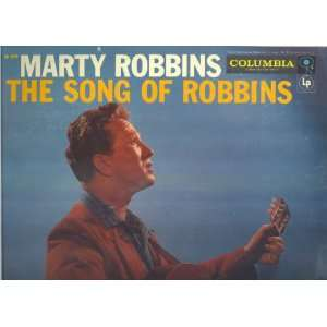 The Song of Robbins: Marty Robbins: Music