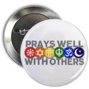 Button Prays Well With Others Hindu Jewish Christian Peace Symbol Sign