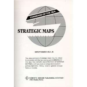 Command of the Sea Strategic Maps Richard Kelly Jr Books