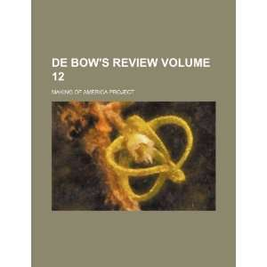 Bows review Volume 12 (9781235918612) Making of America Project