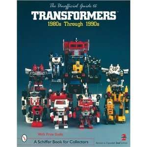 Unofficial Guide Transformers (A Schiffer Book for
