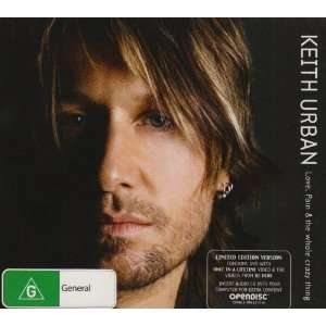 Love Pain & the Whole Crazy Keith Urban Music