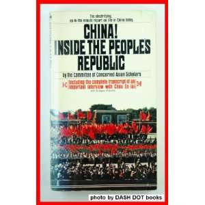 China Inside the Peoples Republic Editor Books