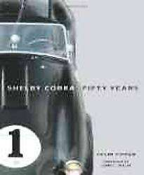 Shelby Cobra Fifty Years (Hardcover)