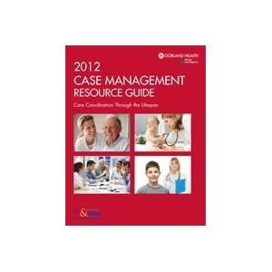 2012 Case Management Resource Guide (9781885461476