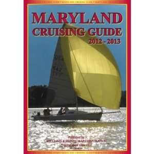 Maryland Cruising Guide 2012   2013: Williams & Heintz: 9780967846743