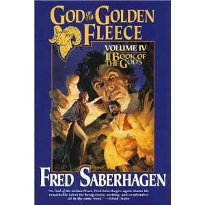 God of the Golden Fleece (Book of the Gods, Volume 4
