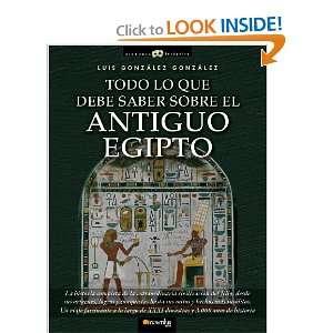 Todo lo que debe saber sobre el Egipto antiguo (Historia