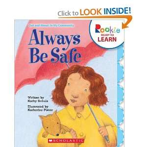 Always Be Safe (Rookie Ready to Learn Out and About In